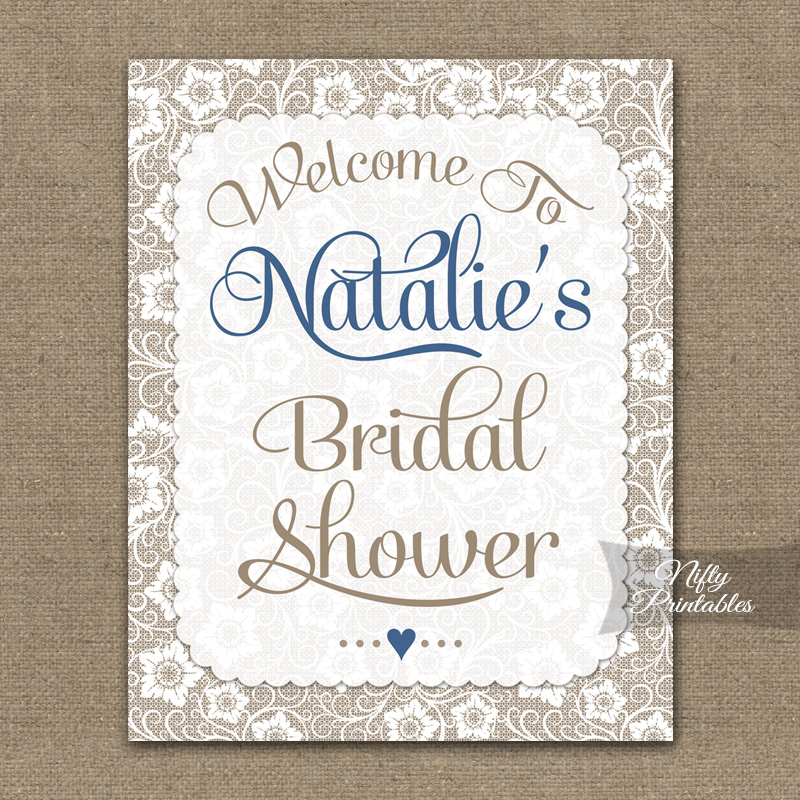 Bridal shower welcome sign white lace blue nifty printables for Wedding shower signs