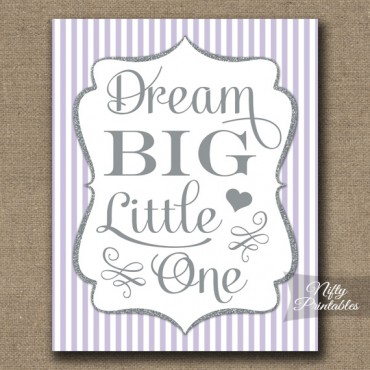 Dream Big Little One - Lilac Silver