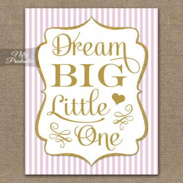 Dream Big Little One Nursery Art - Pink Gold