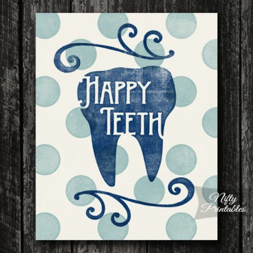 Happy Teeth Dental Hygienist Dentist Print