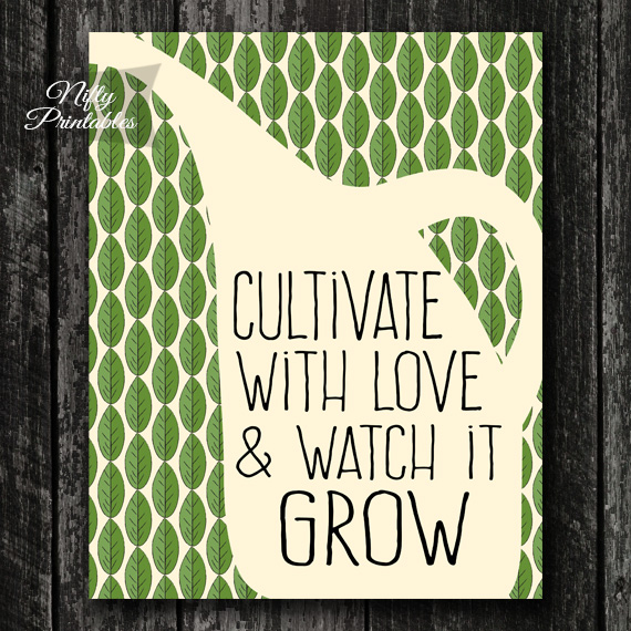 Cultivate With Love Gardening Print