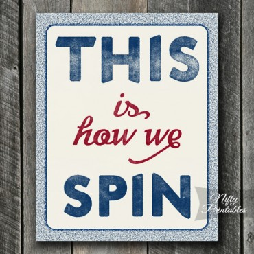 Spinning Class Print - This Is How We Spin