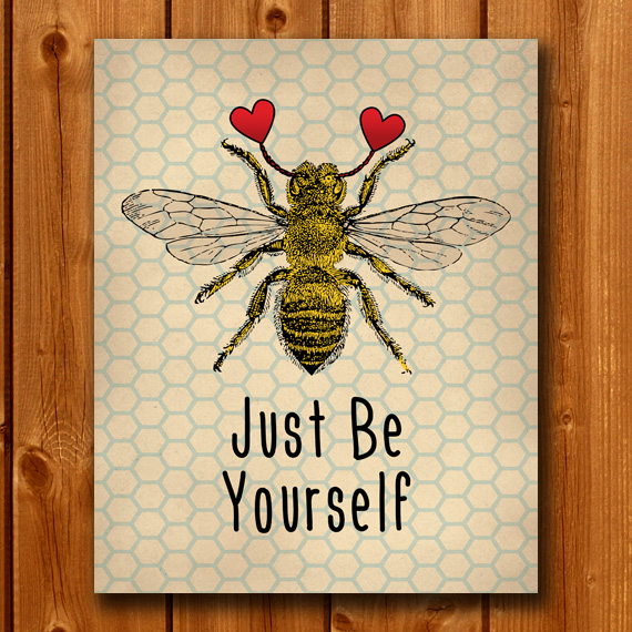 Be Yourself Print - Vintage Bumble Bee