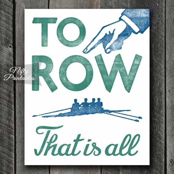 To Row Print - Rowing Art