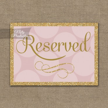 Reserved Sign - Pink Gold Dots
