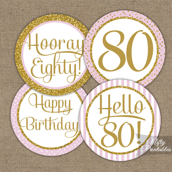 Printable 80th Birthday Cupcake Toppers Pink Gold