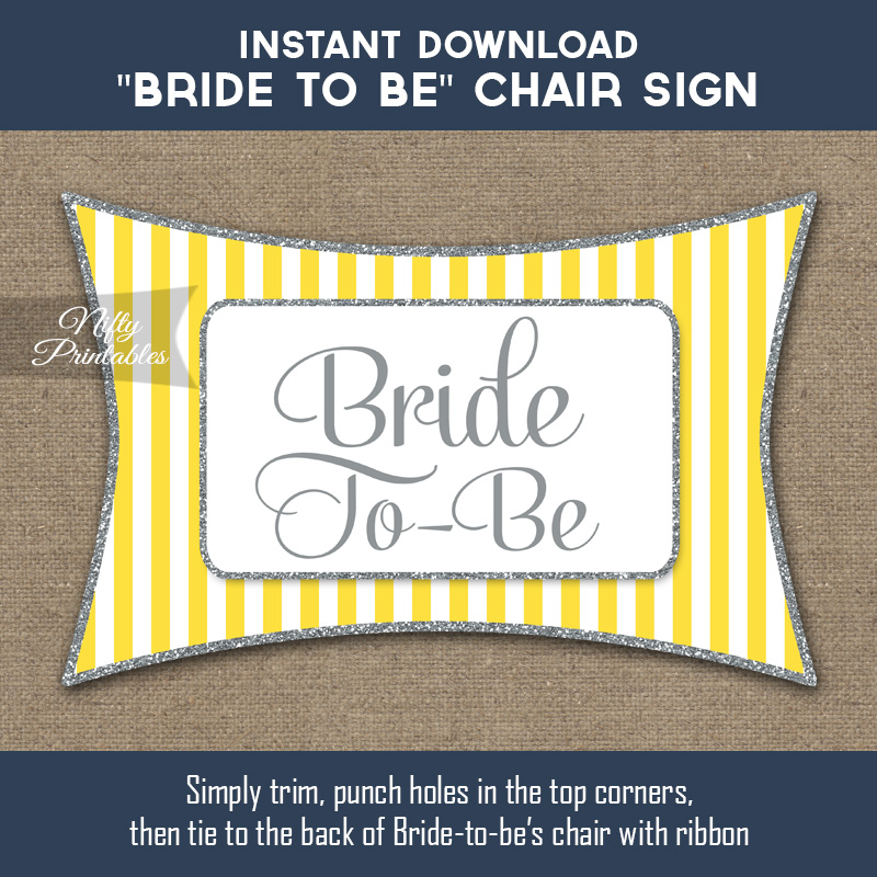 Bridal Shower Chair Sign - Yellow Gray Silver