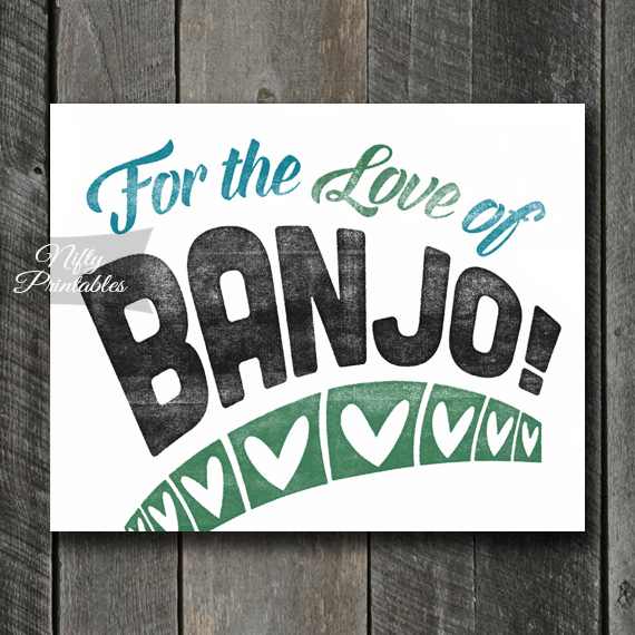 Banjo Print - For Love