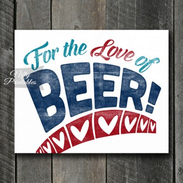 Beer Print - For Love