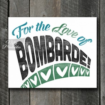 Bombarde Print - For Love