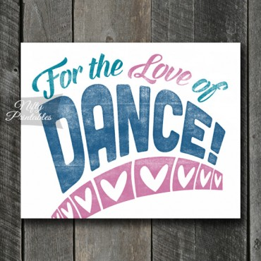 Dance Print - For Love