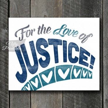 Justice Print - For Love