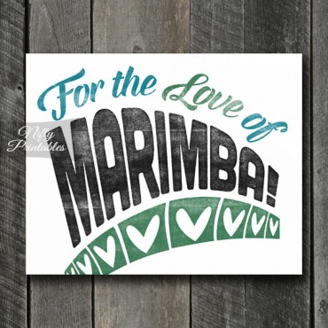 Marimba Print - For Love