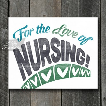 Nursing Print - For Love