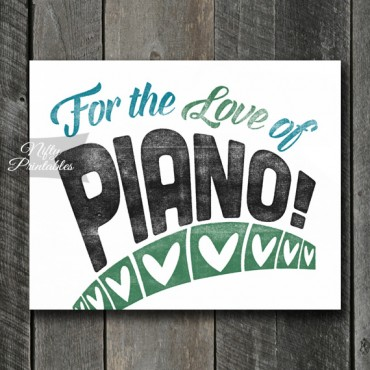 Piano Print - For Love