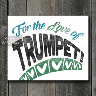 Trumpet Print - For Love