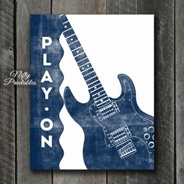 Guitar Print - Play On