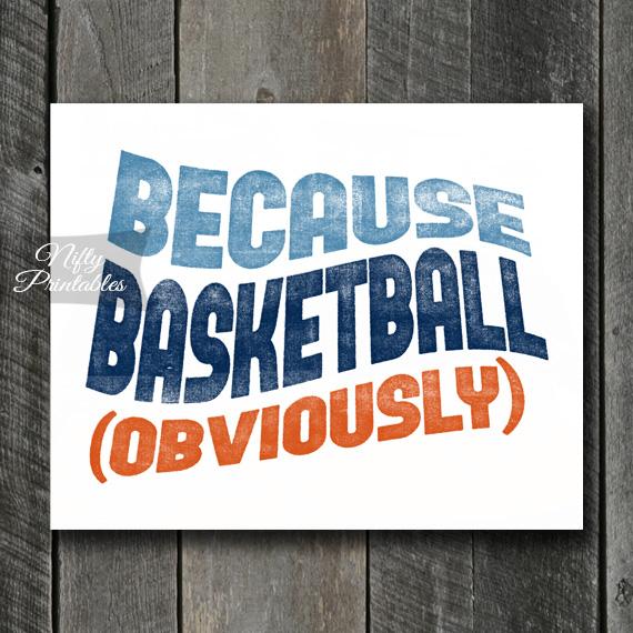 Basketball Print - Because