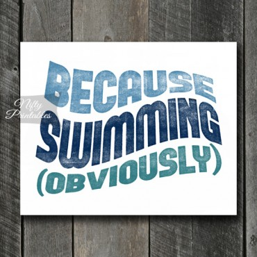 Swimming Art Print - Because
