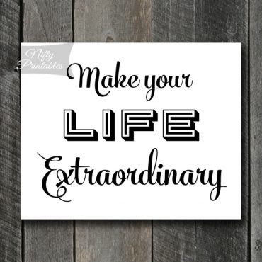 Life Extraordinary Print