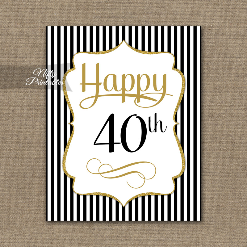 40th Birthday Sign - Black Gold