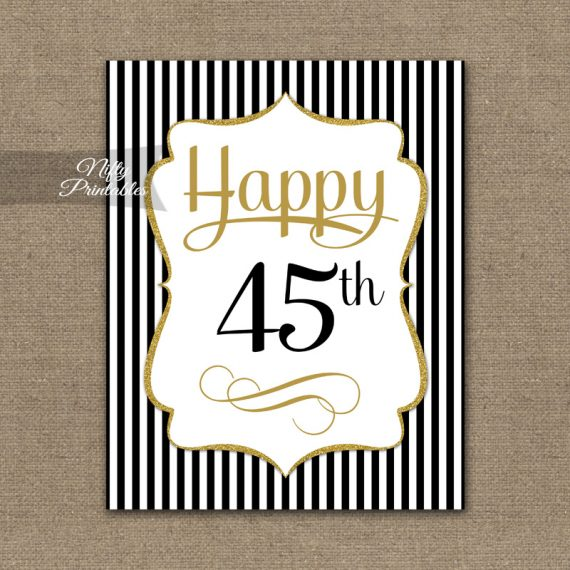 45th Birthday Sign - Black Gold