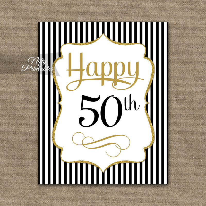 image relating to 50th Birthday Signs Printable referred to as 50th Birthday Signal - Black Gold
