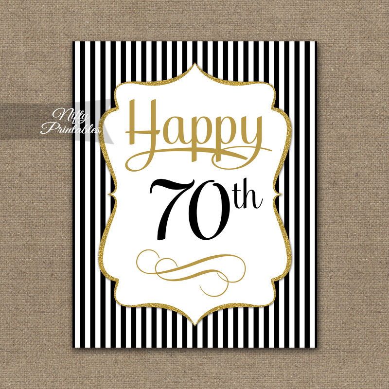 70th Birthday Sign - Black Gold