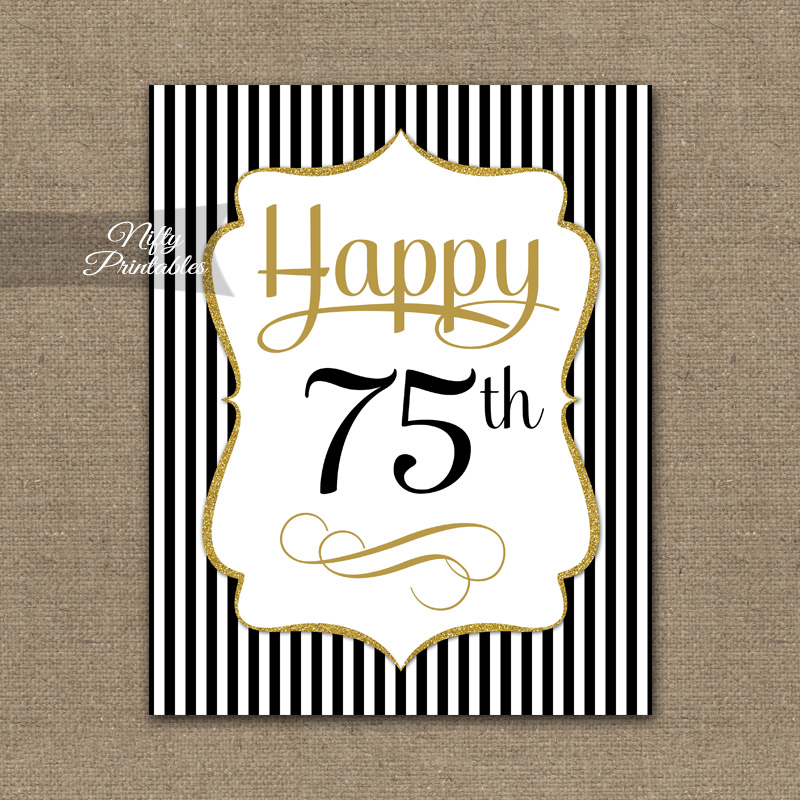 75th Birthday Sign - Black Gold