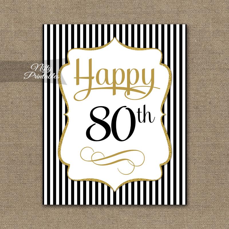 80th Birthday Sign - Black Gold