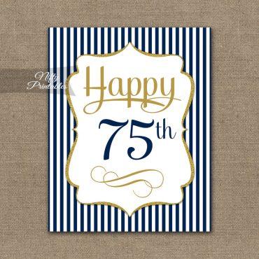 75th Birthday Sign - Navy Blue Gold