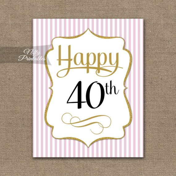 40th Birthday Sign - Pink Gold