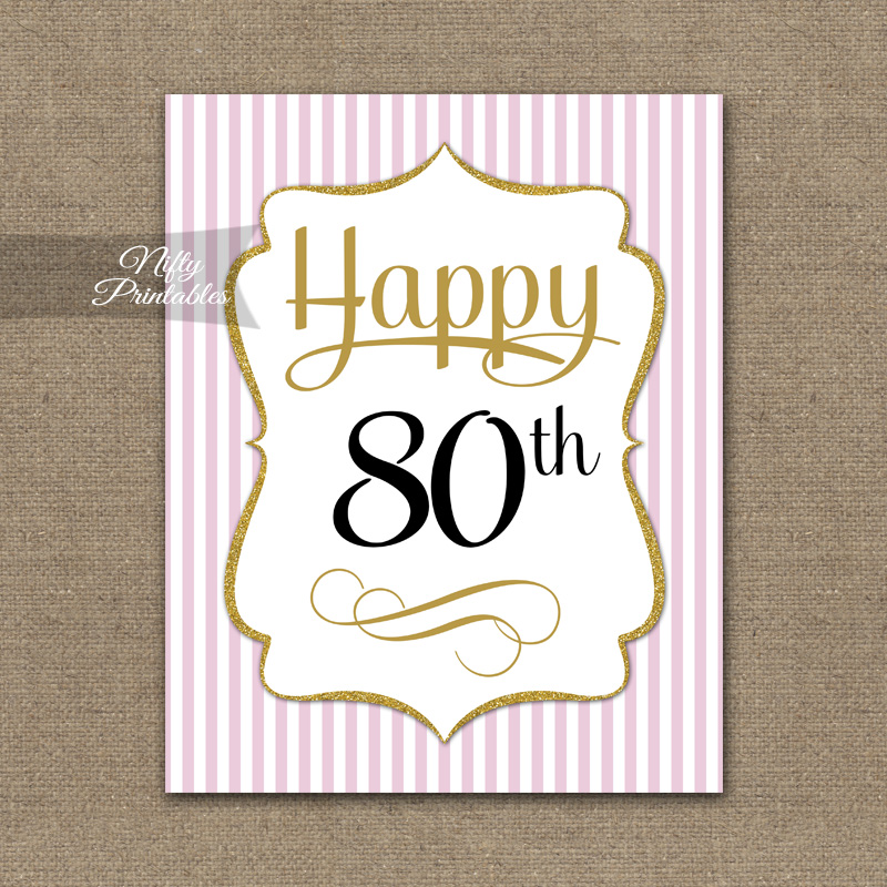 80th Birthday Sign Pink Gold Nifty Printables