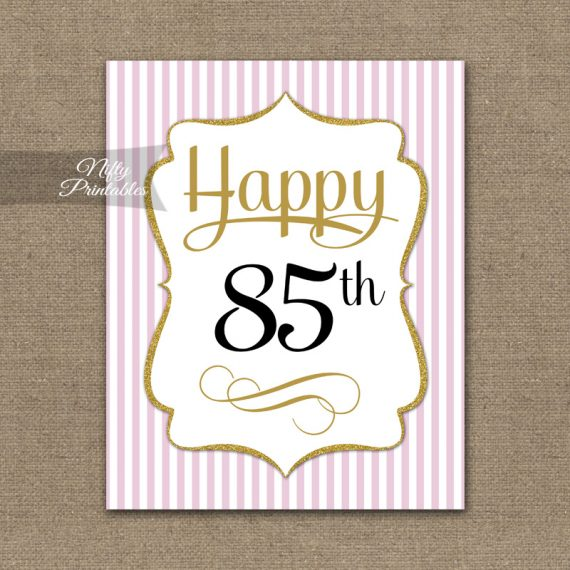 85th Birthday Sign - Pink Gold
