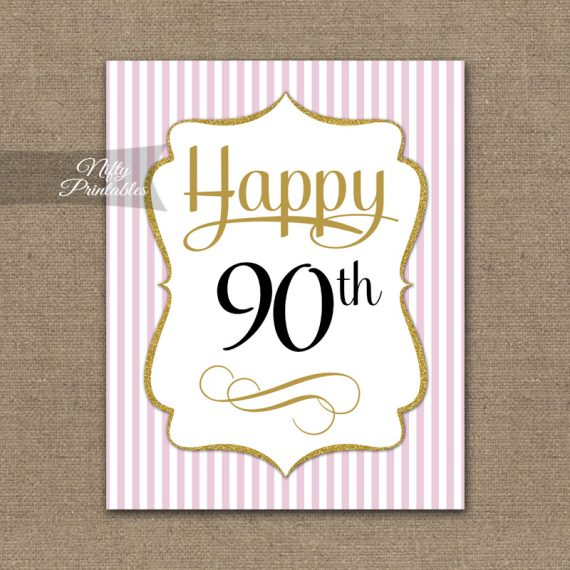 90th Birthday Sign - Pink Gold