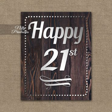 21st Birthday Sign - Rustic Wood