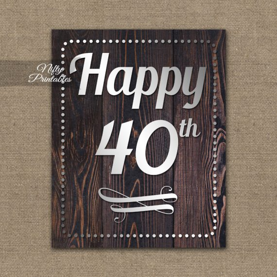 40th Birthday Sign - Rustic Wood