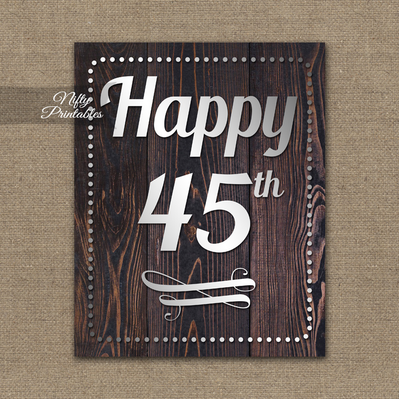 45th Birthday Sign - Rustic Wood
