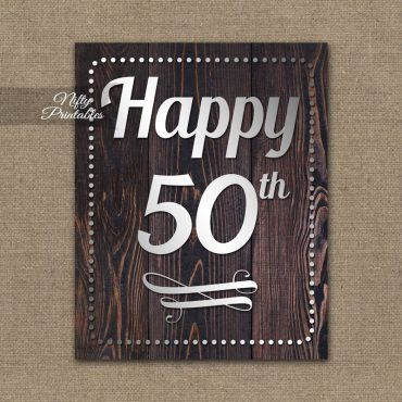 50th Birthday Sign - Rustic Wood