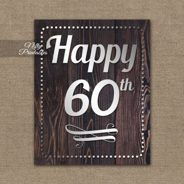 60th Birthday Sign - Rustic Wood