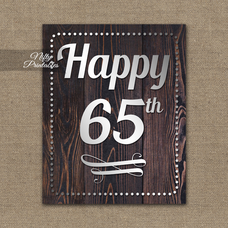 65th Birthday Sign Rustic Wood Nifty Printables