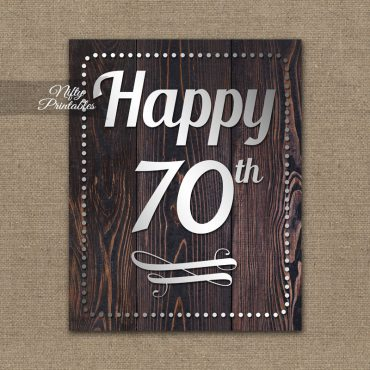 70th Birthday Sign - Rustic Wood
