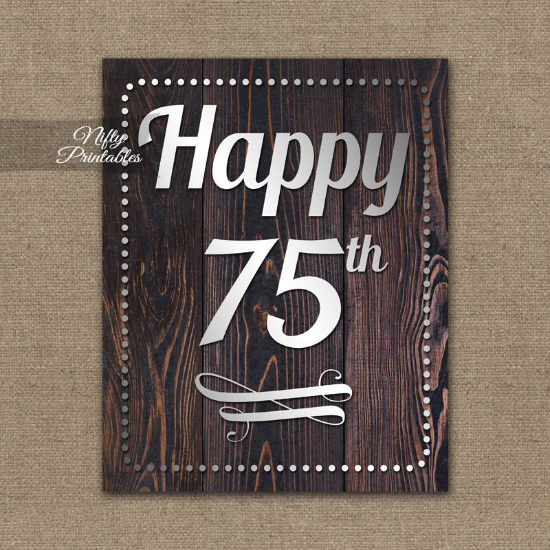 75th Birthday Sign - Rustic Wood