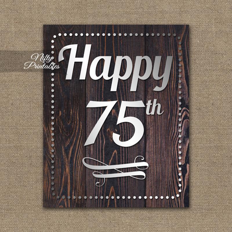 75th Birthday Sign - Rustic Wood