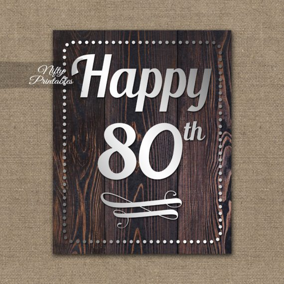 80th Birthday Sign - Rustic Wood