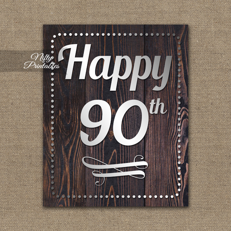 90th Birthday Sign - Rustic Wood
