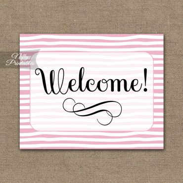 Welcome Sign - Pink Drawn Stripe