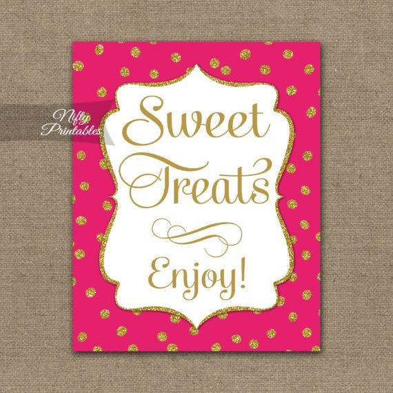 Sweet Treats Dessert Sign - Hot Pink Gold Dots