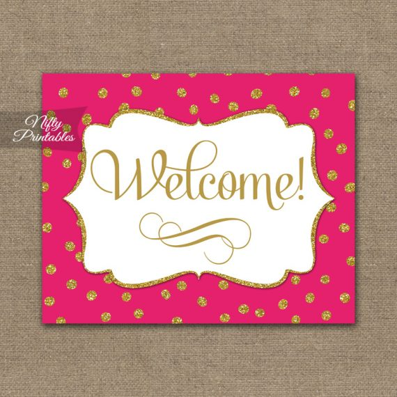 Welcome Sign - Hot Pink Gold Dots