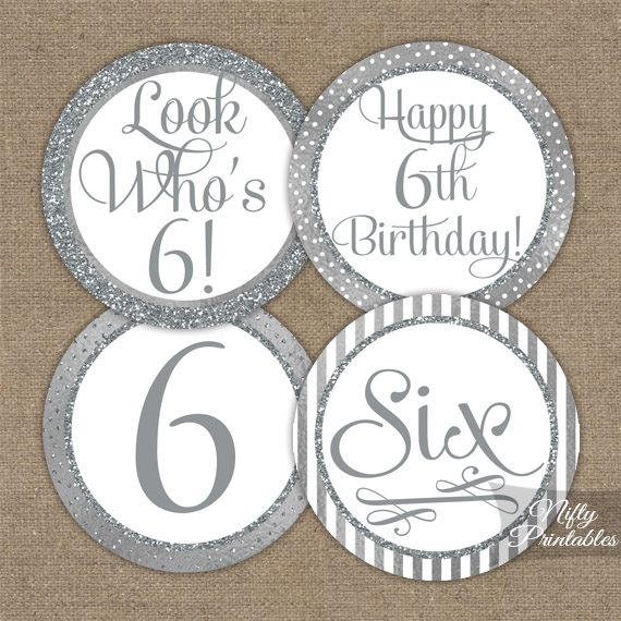 6th Birthday Toppers - Silver Cupcake Toppers
